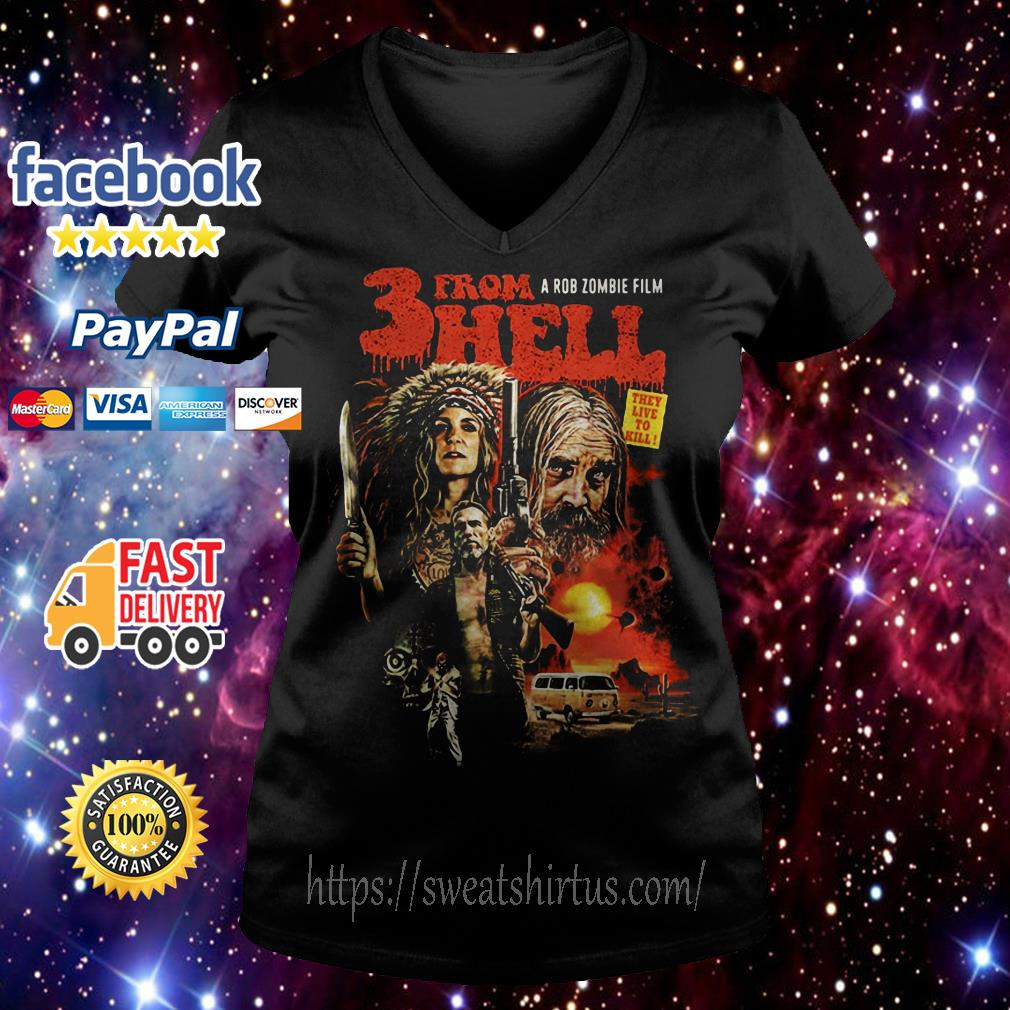 A Rob Zombie's Film 3 from hell they live to kill V-neck T-shirt