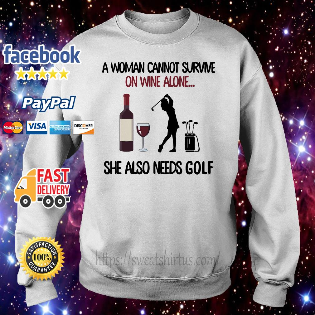 A woman cannot survive on wine alone she also needs golf Sweater