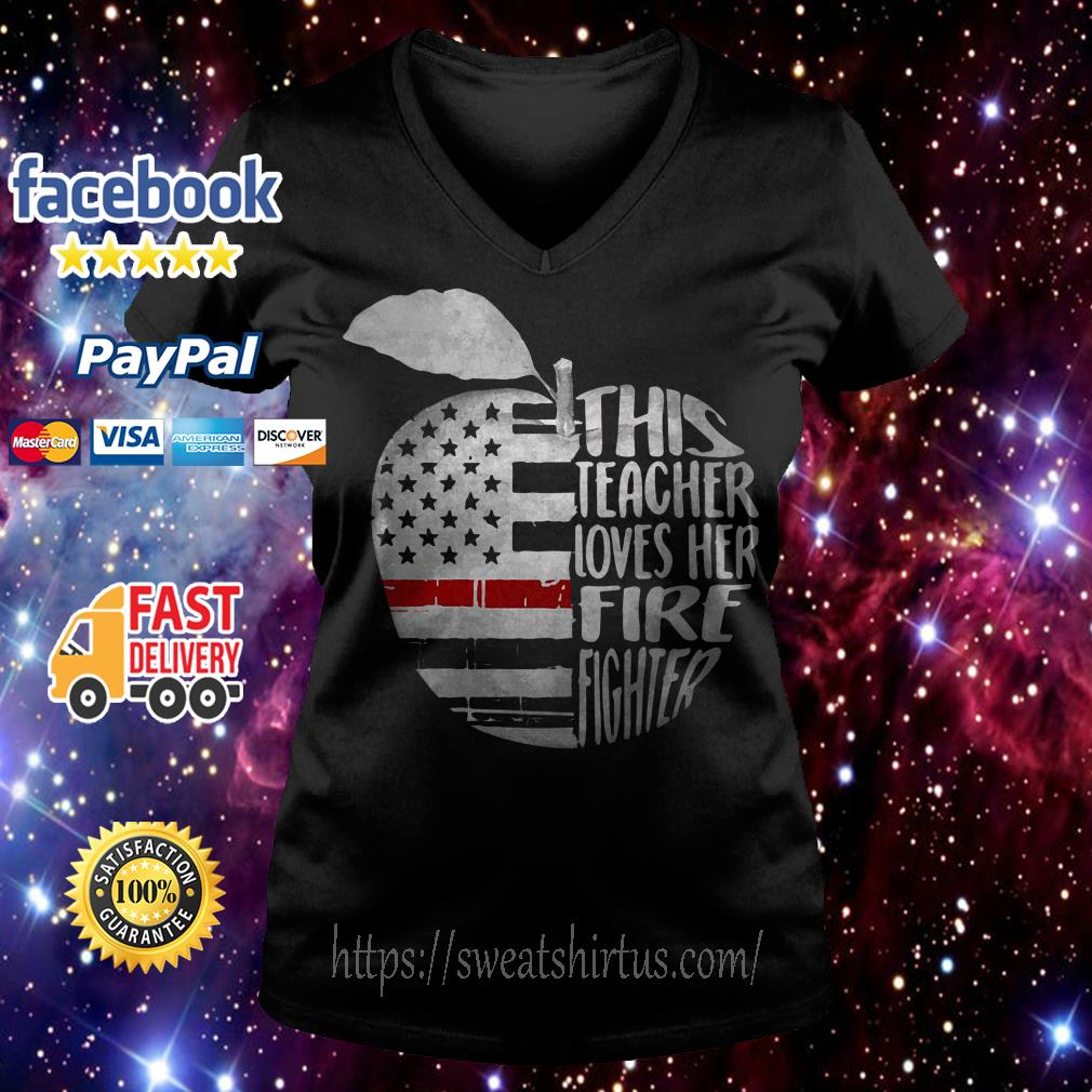 Apple 4th of July independence day this teacher loves her fire fighter V-neck T-shirt