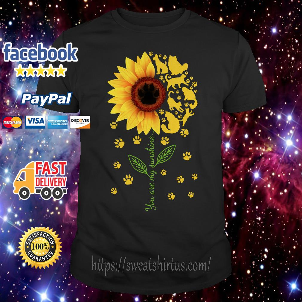 Cat sunflower you are my sunshine shirt