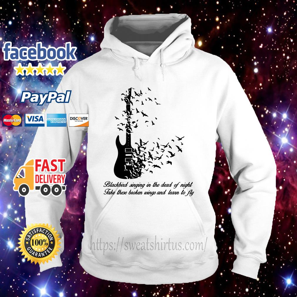 Guitar Blackbird singing in the dead of night take these broken wings Hoodie