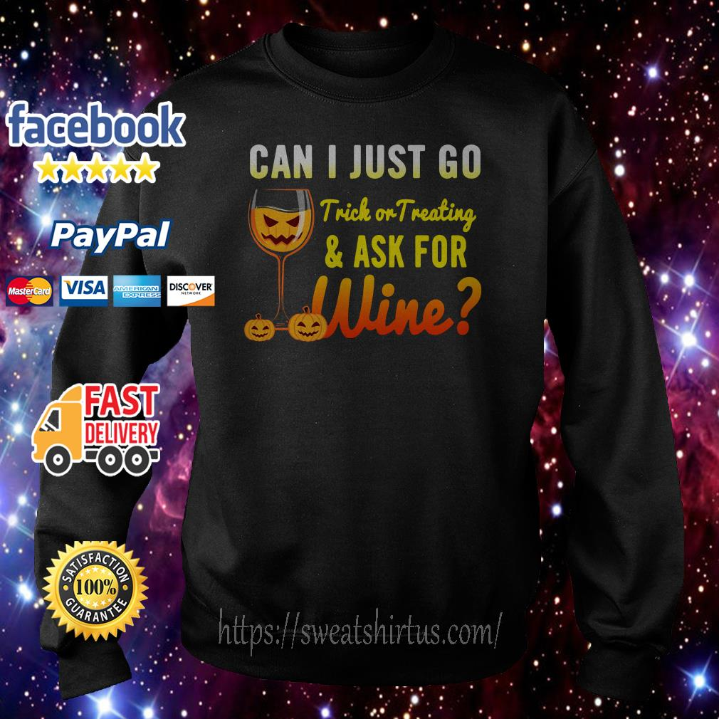 Halloween can I just go trick or treating and ask for wine Sweater