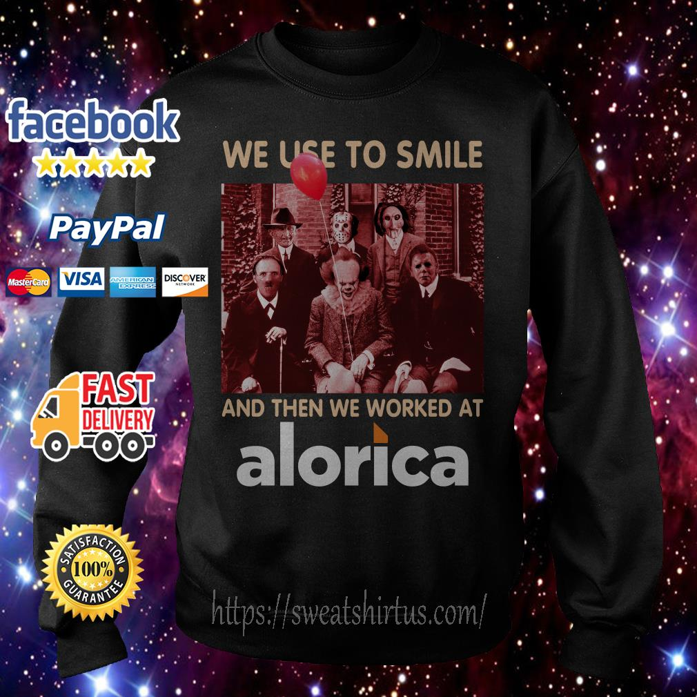 Horror characters movies we use to smile and then we worked at Alorica Sweater