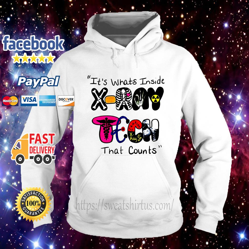It's whats inside X-Ray Tech that counts Hoodie