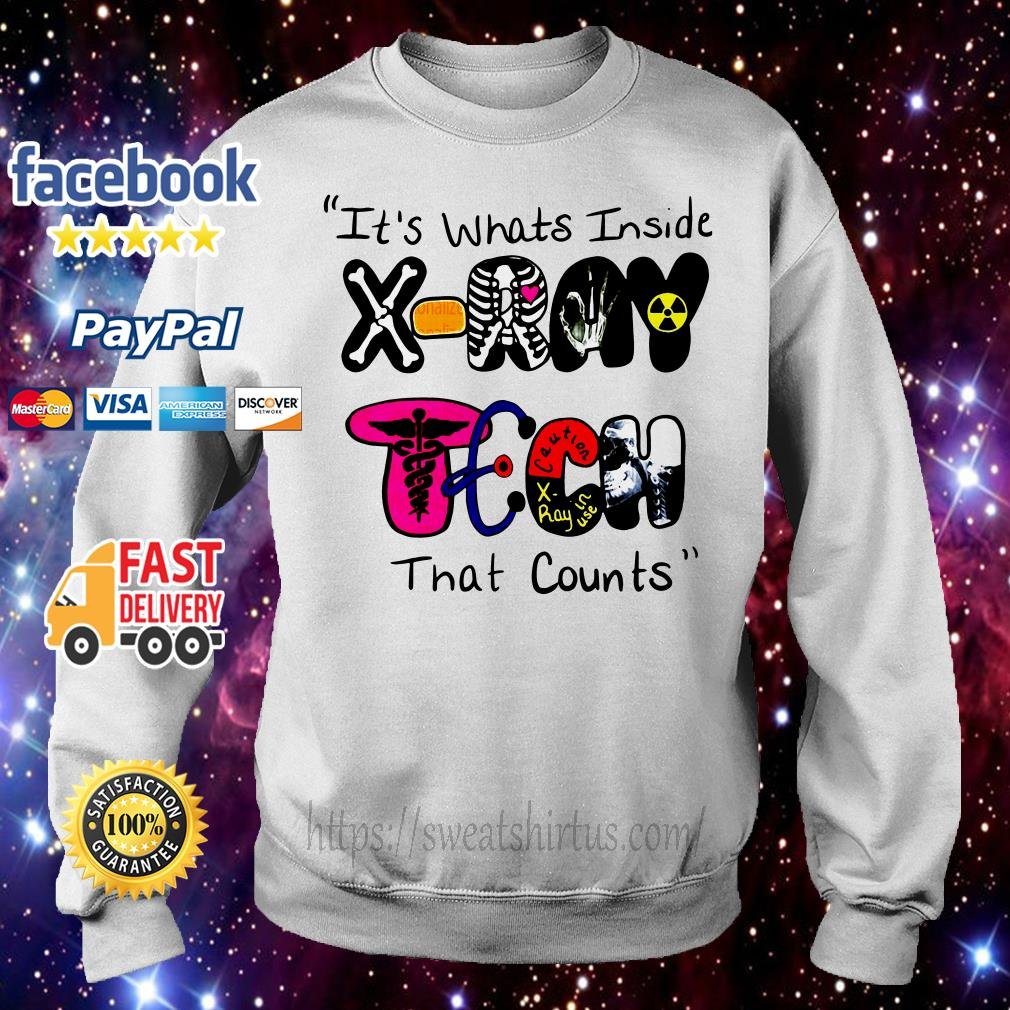 It's whats inside X-Ray Tech that counts Sweater