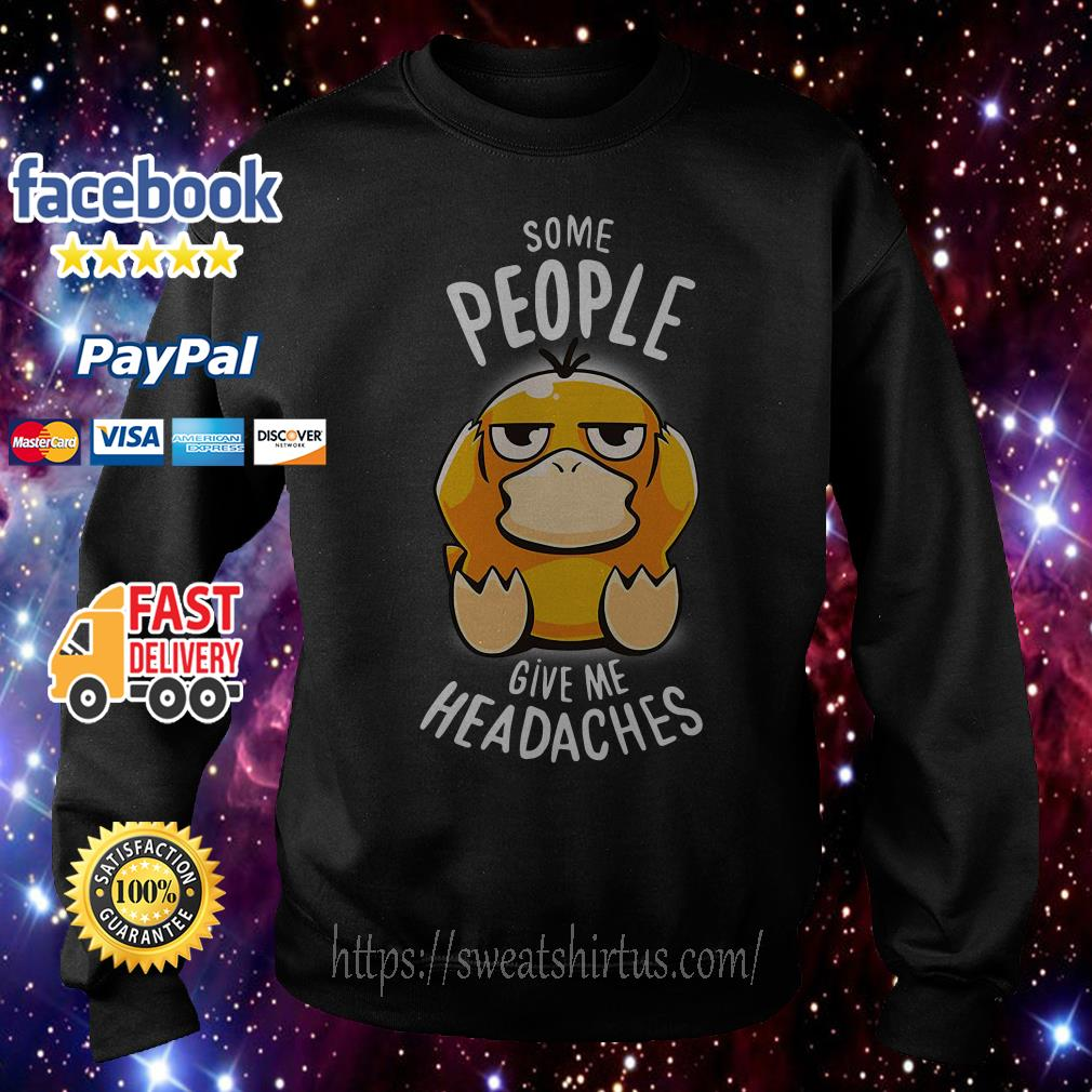 Koduck some people give me headaches Sweater