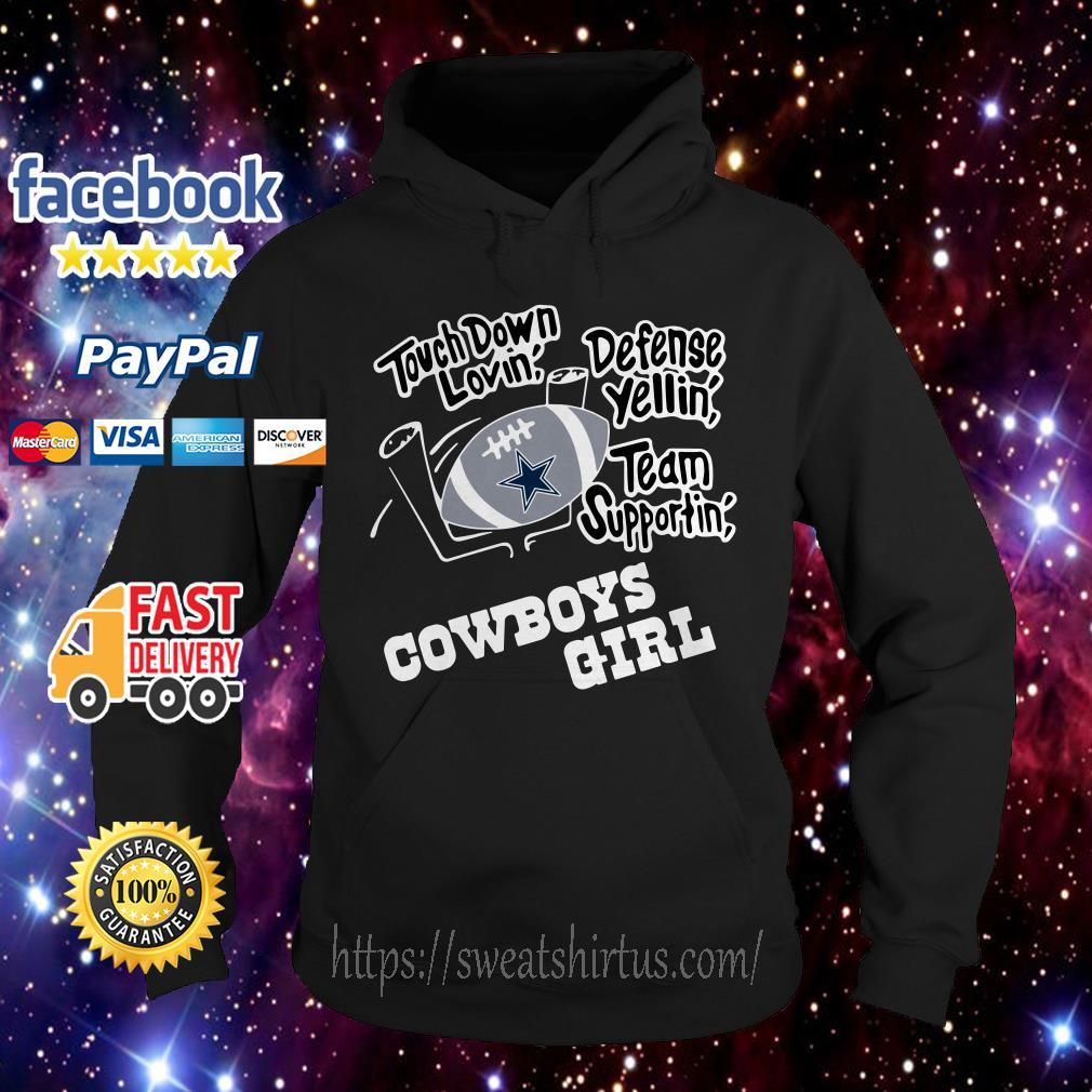 Touchdown lovin' defence yellin' team supportin' Dallas Cowboys girl Hoodie