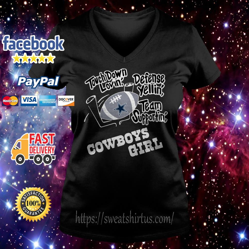 Touchdown lovin' defence yellin' team supportin' Dallas Cowboys girl  V-neck T-shirt