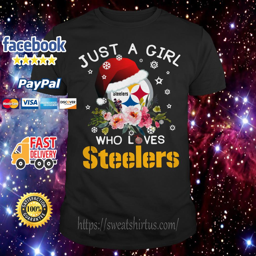 Christmas Just a girl Who loves Steelers ugly sweat shirt