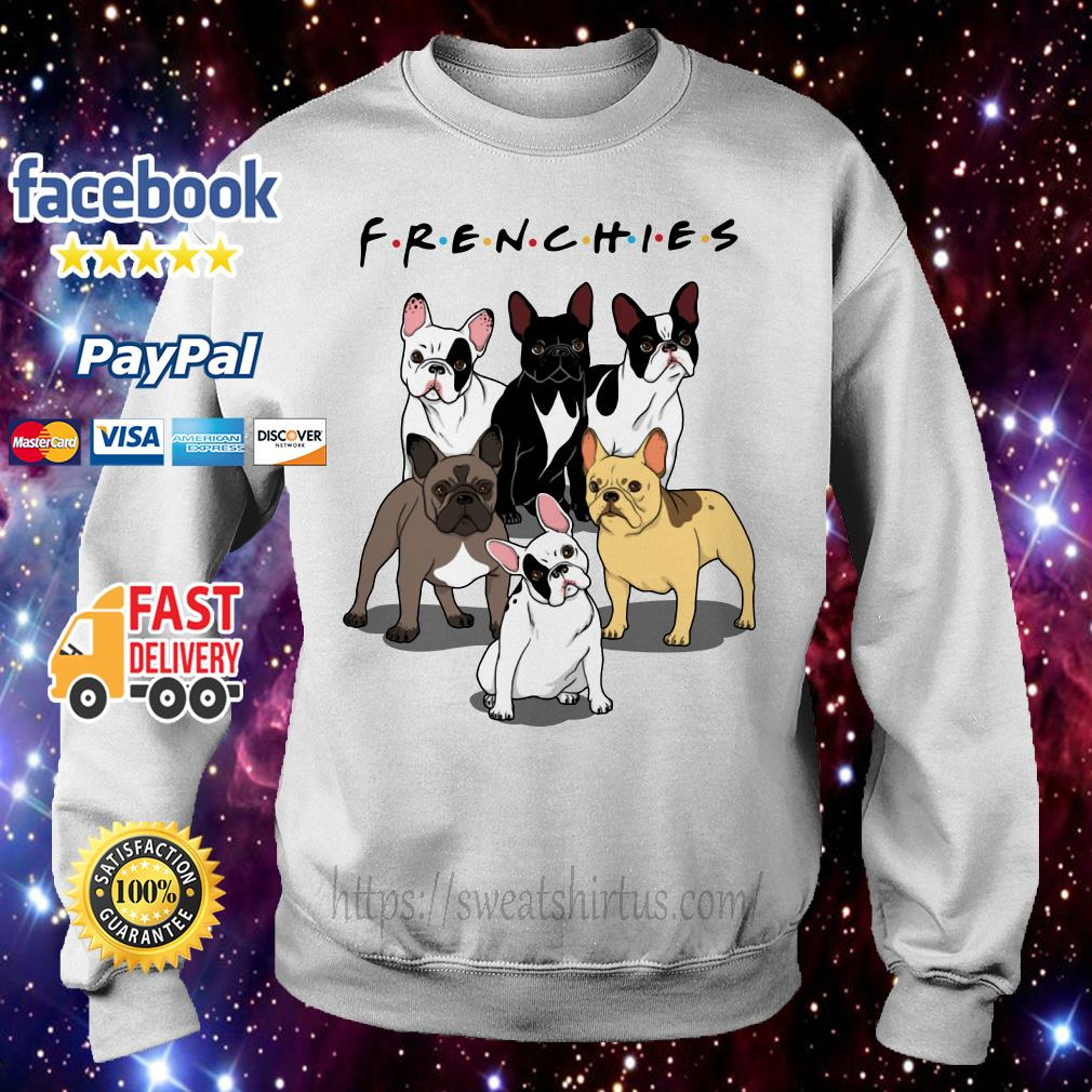 Frenchies bulldogs Friends TV Show Sweater