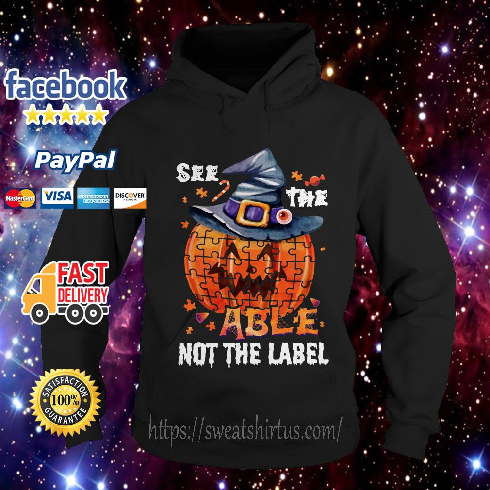 Halloween Autism awareness pumpkin See the able not the label Hoodie