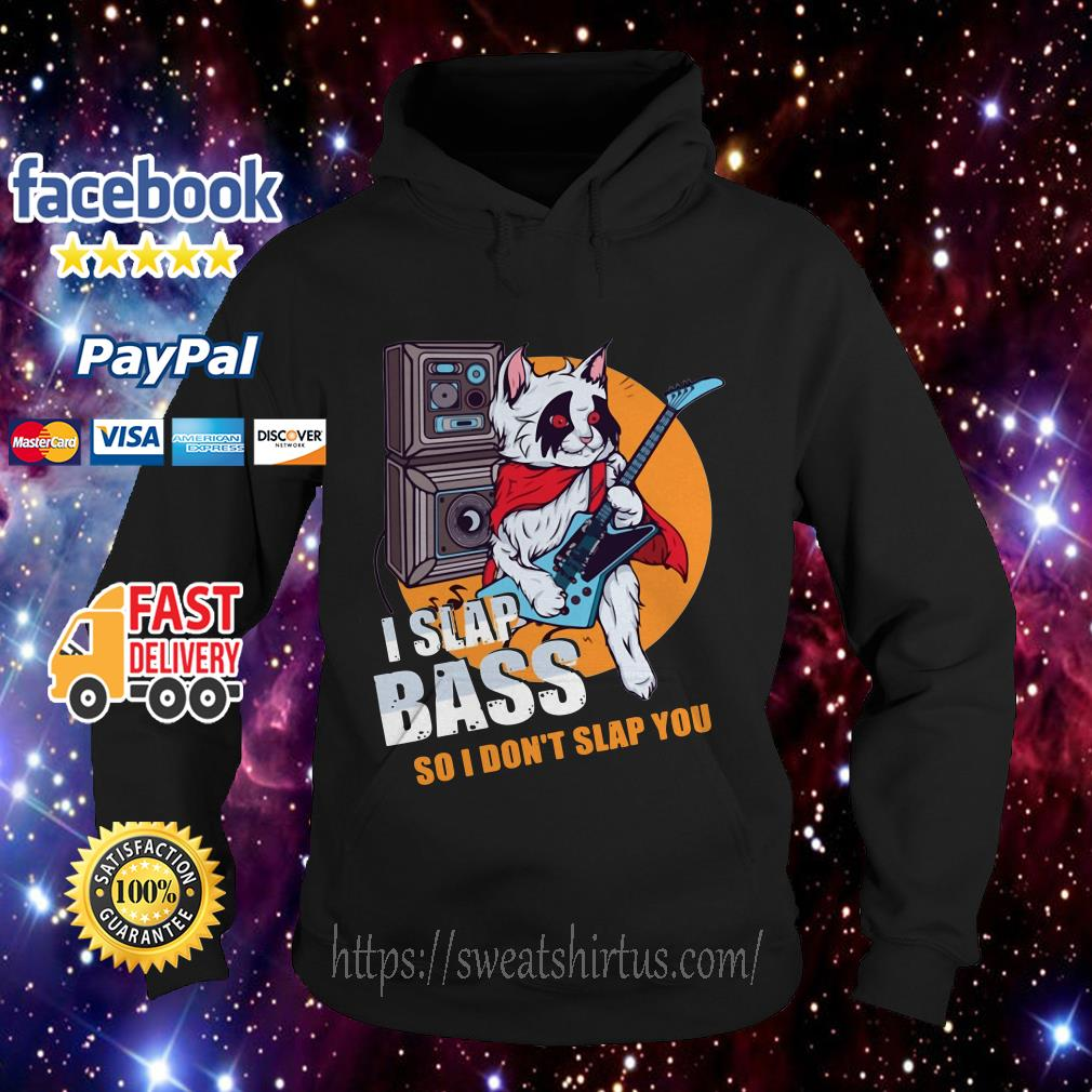 I Slap Bass Guitar Music Bands Electric Bassist Guitarists Musicians Hoodie
