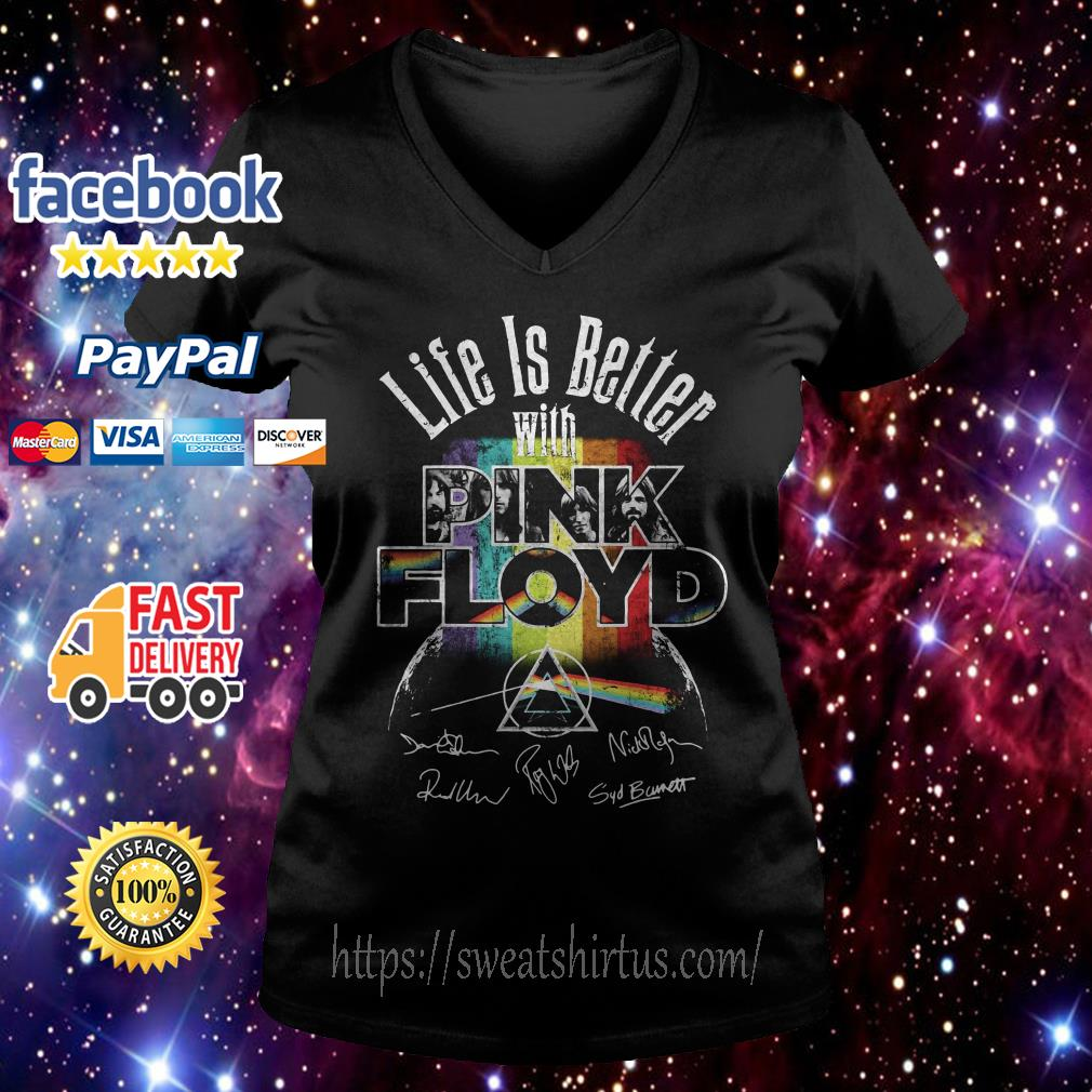 Life is better with pink Floyd signatures V-neck T-shirt