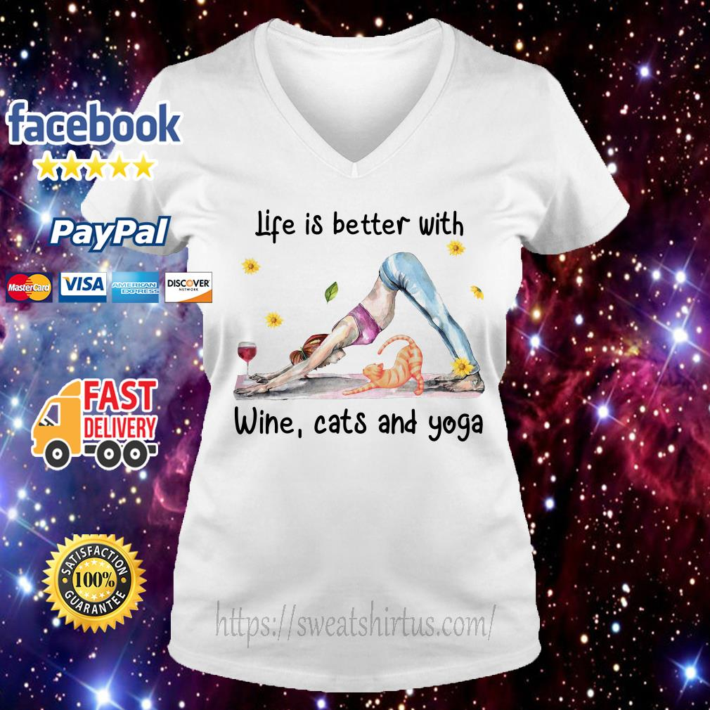 Life is better with wine cats and yoga V-neck T-shirt