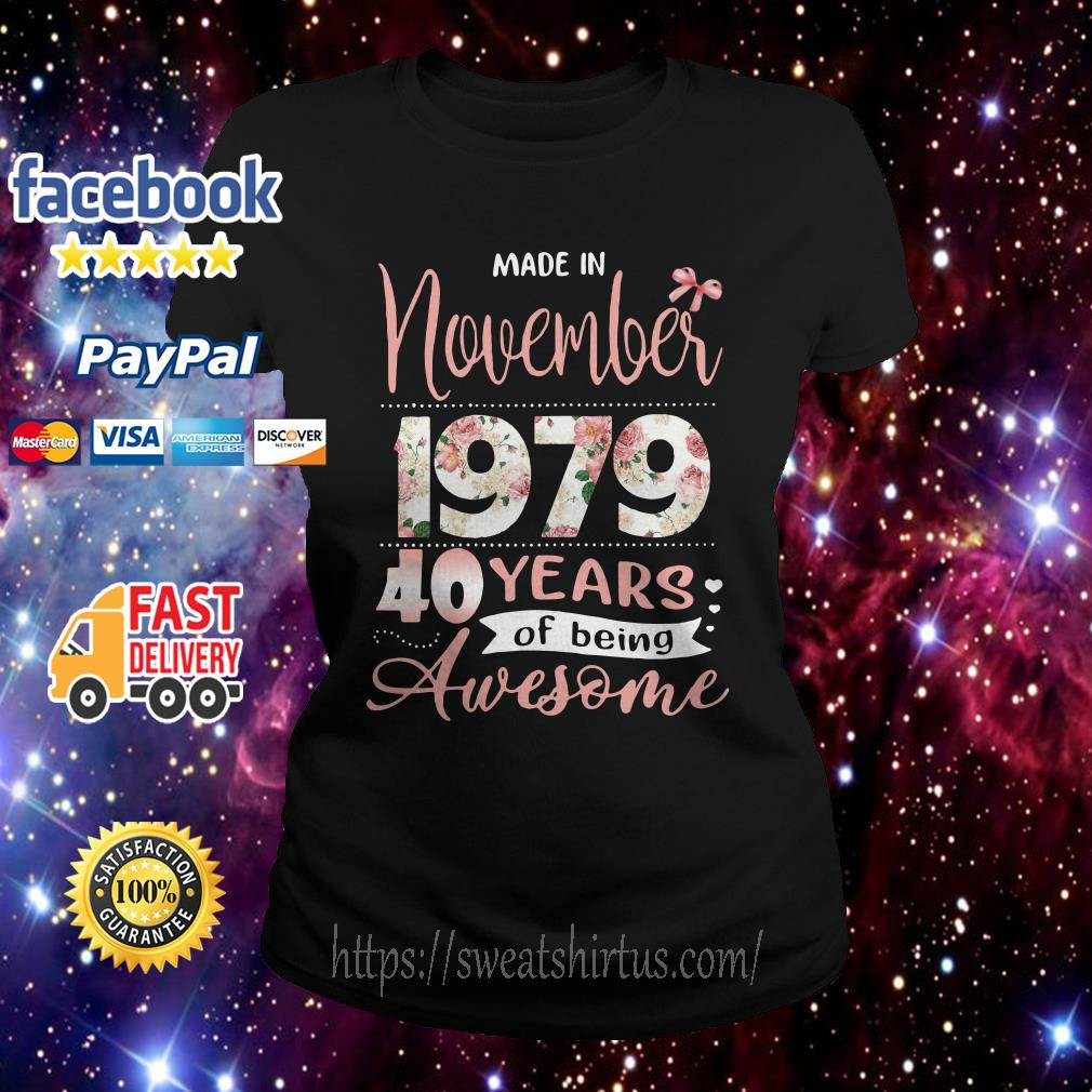 Made in November 197940 years of being awesome floral Ladies Tee