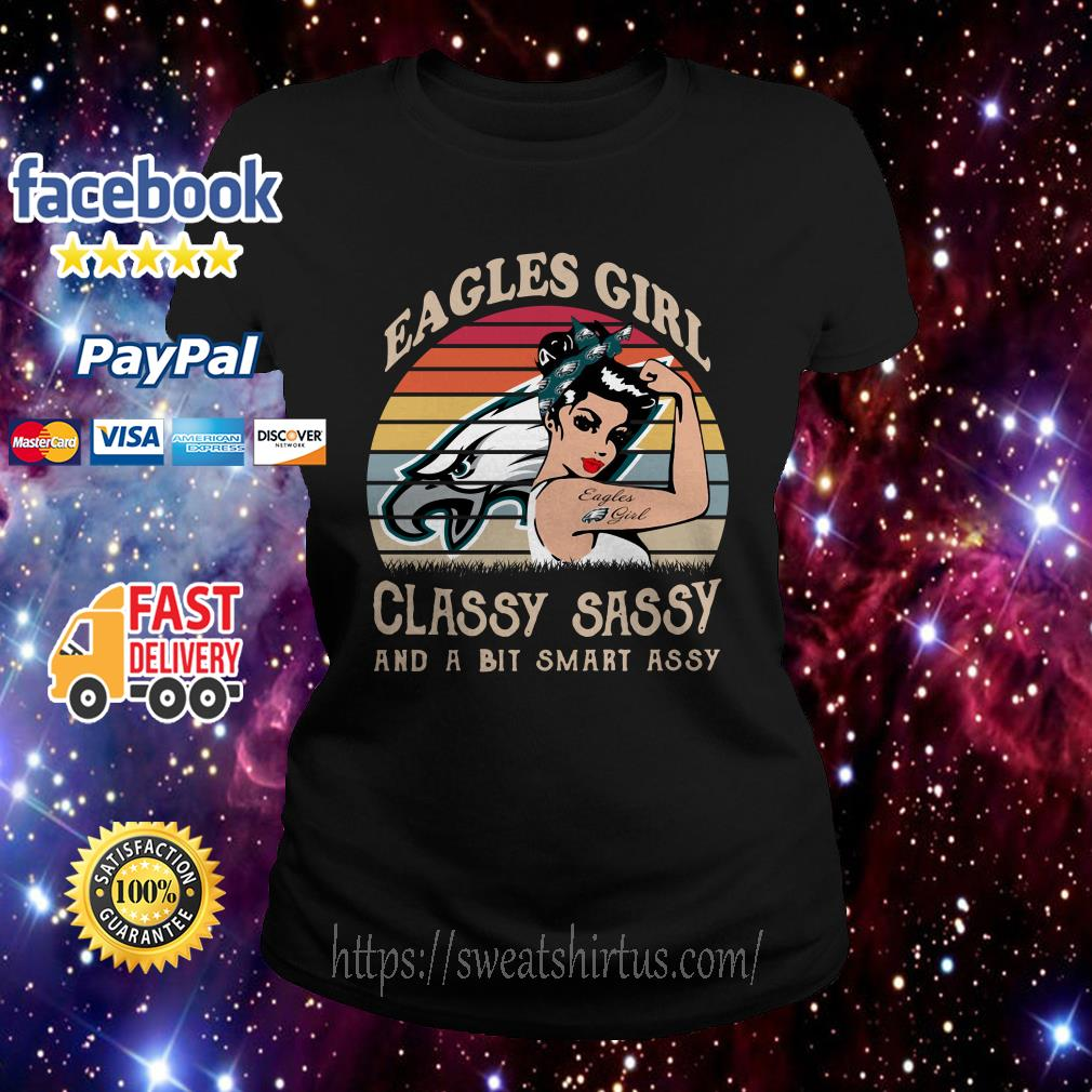 Philadelphia Eagles girl classy sassy and a bit smart assy vintage Ladies Tee
