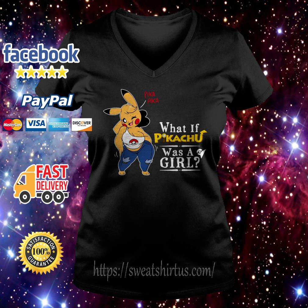 Pika Pika what if Pikachu was a girl V-neck T-shirt