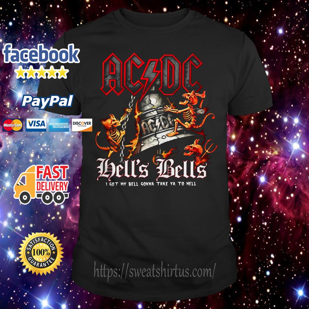 ACDC Hell's Bells I got my bell gonna take you to hell shirt
