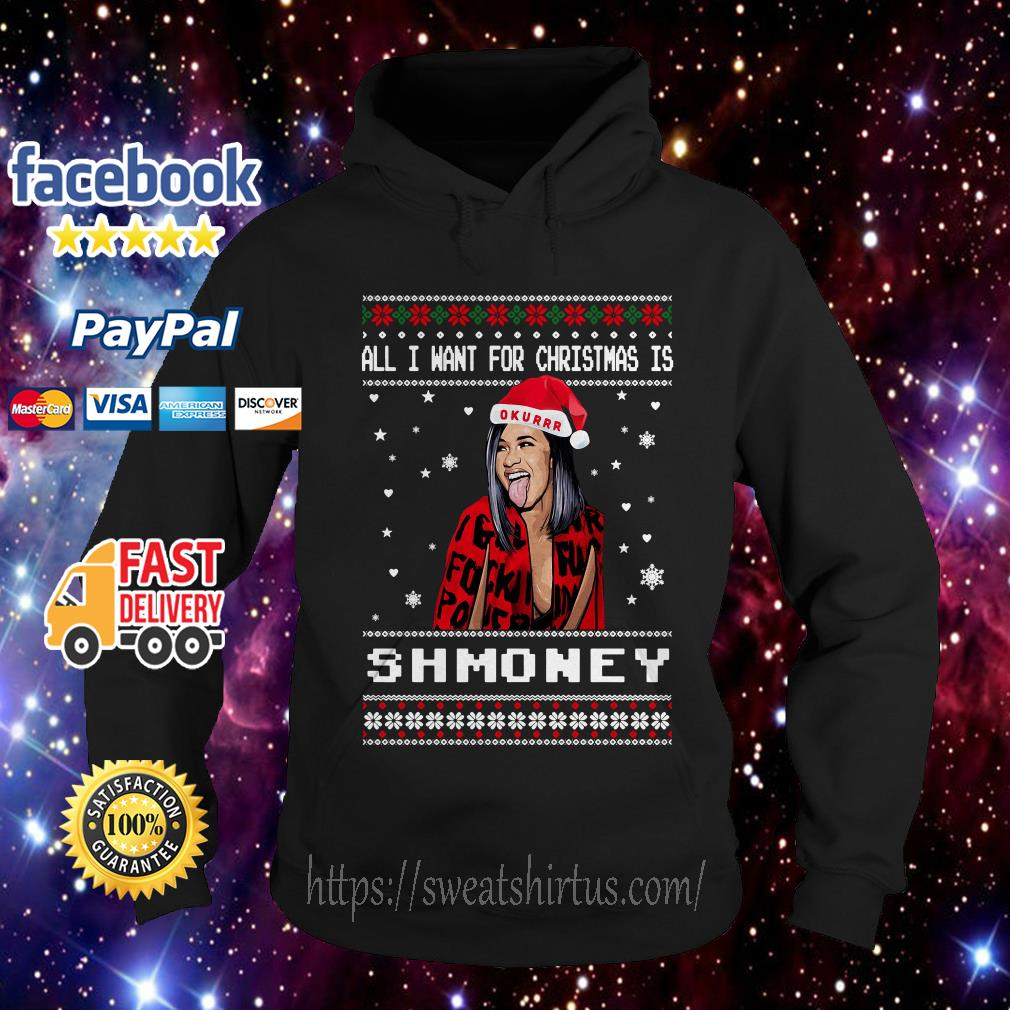 All I want for Christmas is Shmoney ugly sweat Hoodie