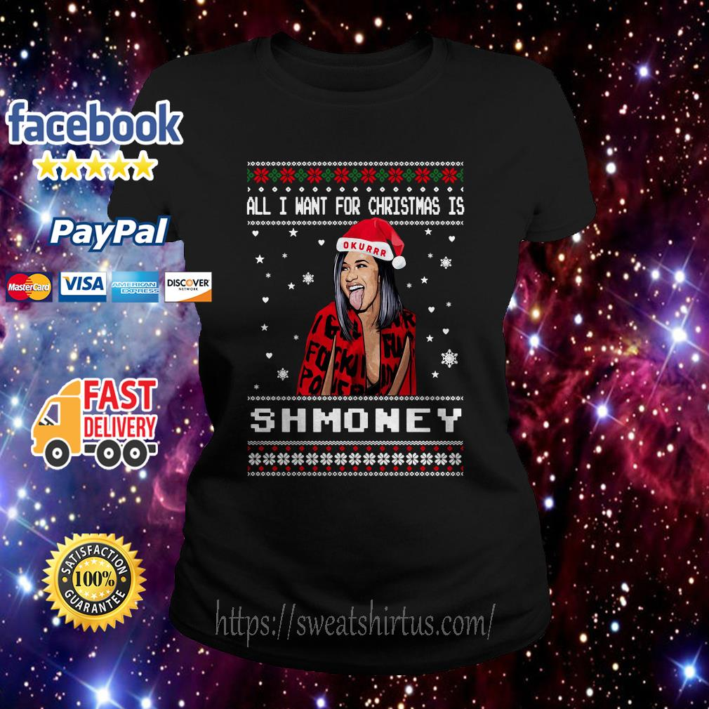 All I want for Christmas is Shmoney ugly sweat  Ladies Tee