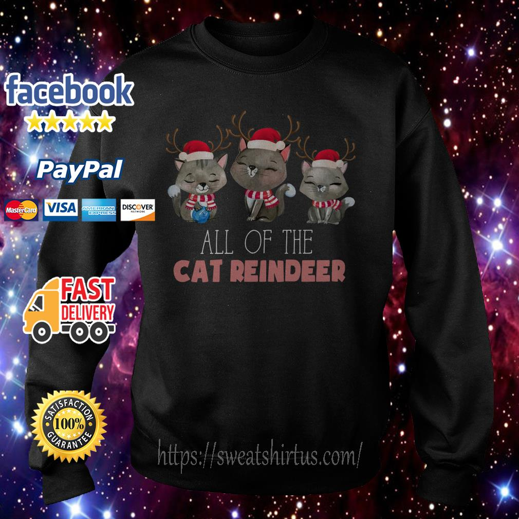 All of the Cat reindeer Christmas ugly sweat Sweater