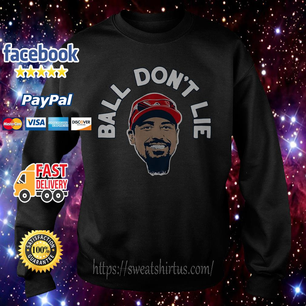Anthony Rendon ball don't lie Sweater