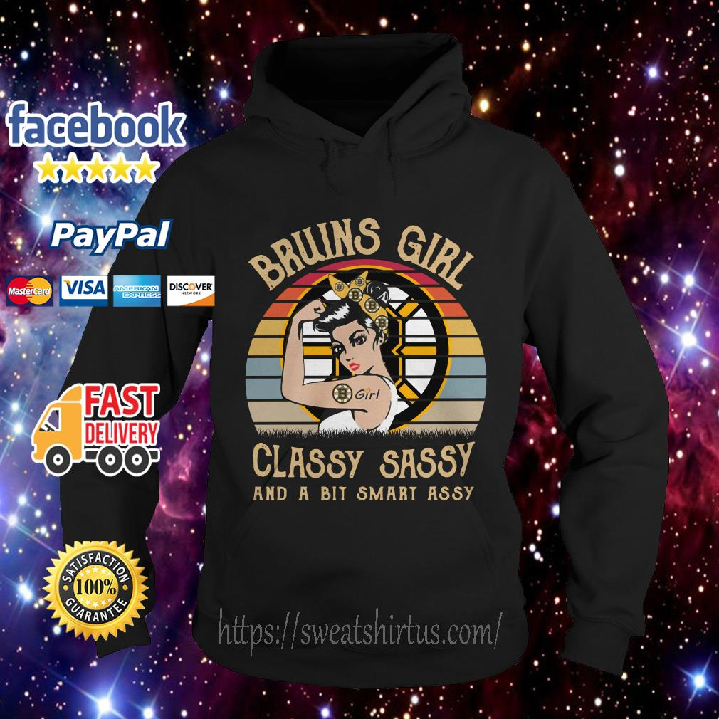 Boston Bruins girl classy sassy and a bit smart assy vintage Hoodie