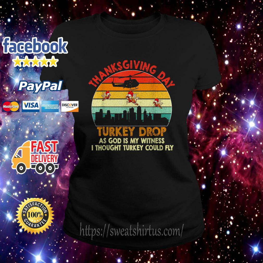 Chicken thanksgiving day turkey drop as God is my witness sunset Ladies Tee