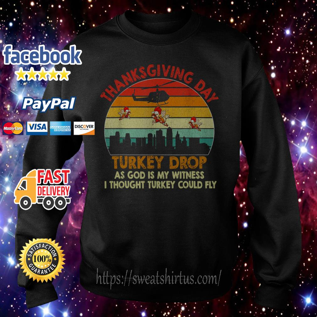 Chicken thanksgiving day turkey drop as God is my witness sunset Sweater