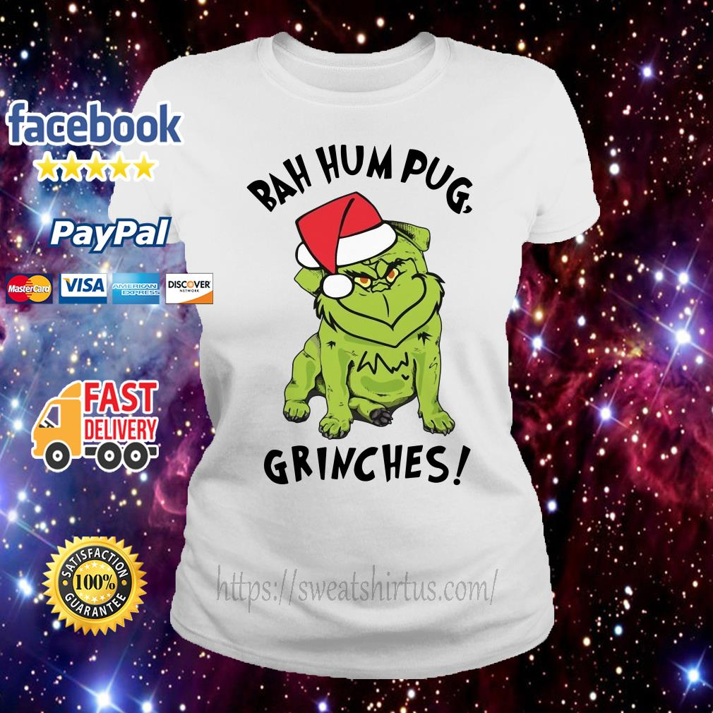 Christmas bah hum pug grinches Ladies Tee