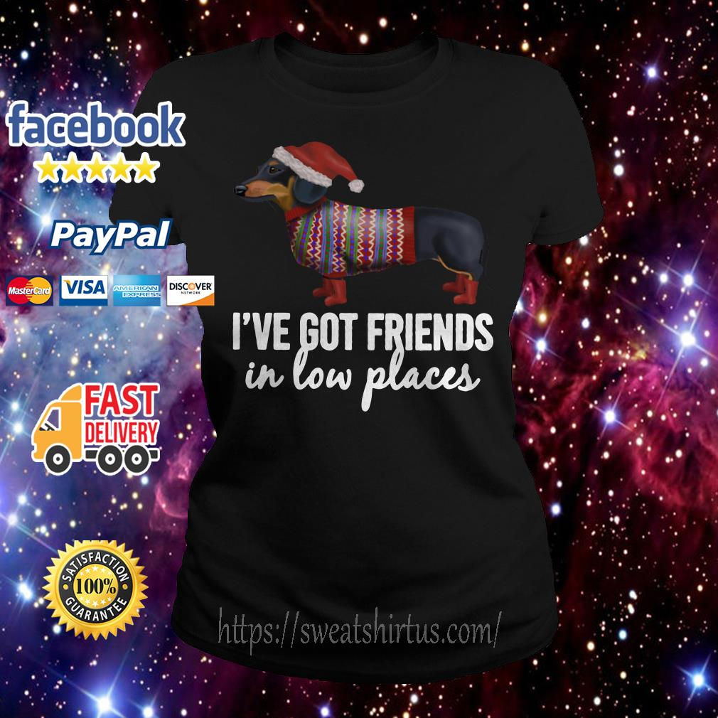 Christmas Dachshund Santa I've Got Friends in low places Ladies Tee