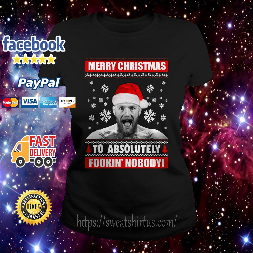 Conor McGregor Merry Christmas to absolutely fookin' nobody Ladies Tee