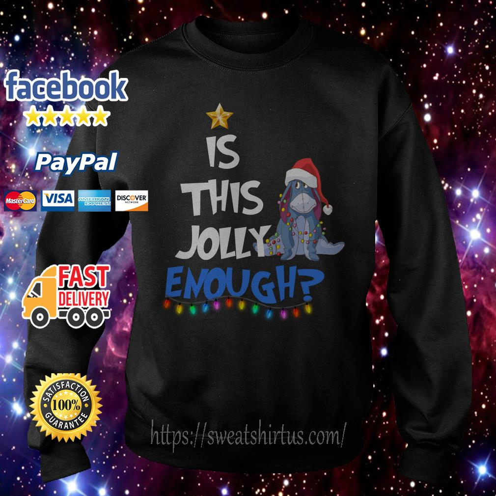 Eeyore Is this jolly enough Christmas shirt, sweater