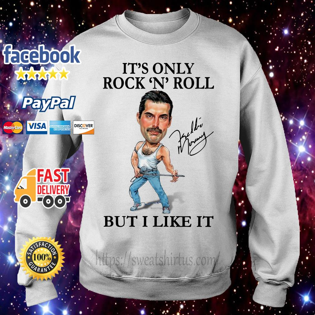 Freddie Mercury It's only Rock N Roll but I like it signature Sweater