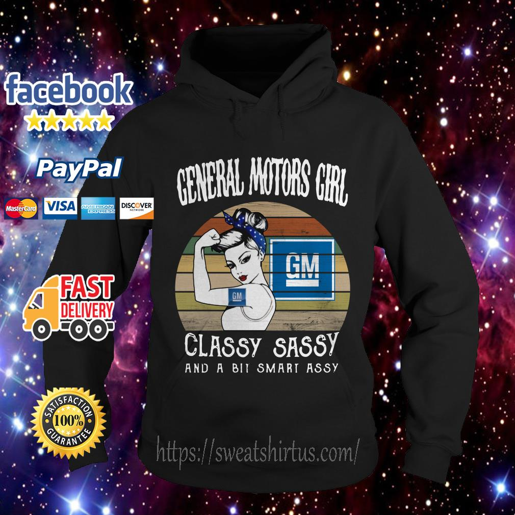 General Motors girl classy sassy and a bit smart assy vintage Hoodie