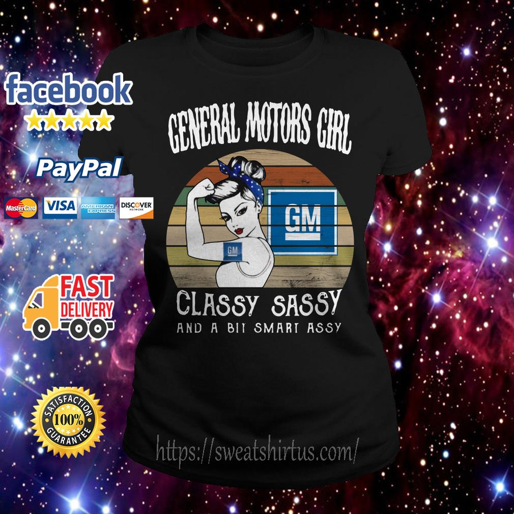 General Motors girl classy sassy and a bit smart assy vintage Ladies Tee
