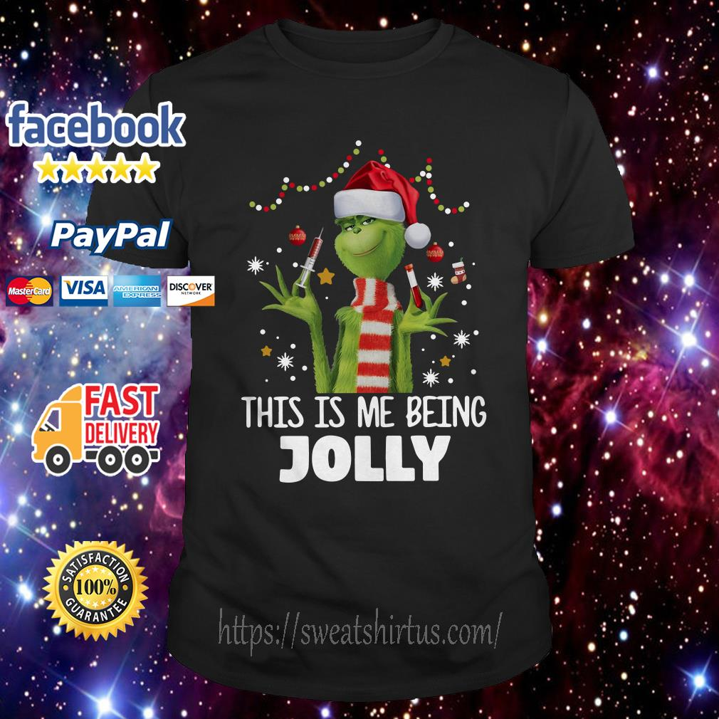 Grinch Nurse Santa This Is Me Being Jolly Christmas guys shirt