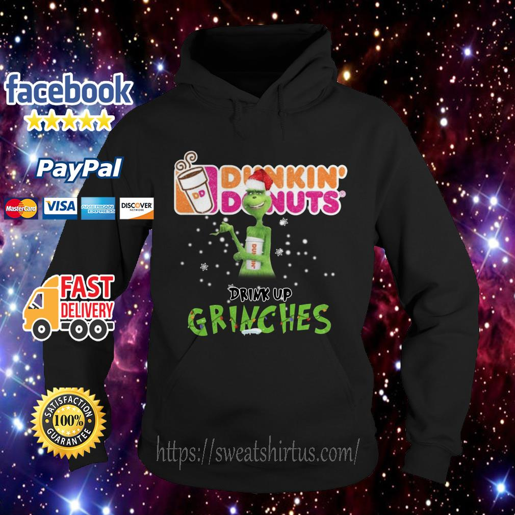 Grinch Santa Dunkin' Donuts drink up grinches Christmas Hoodie