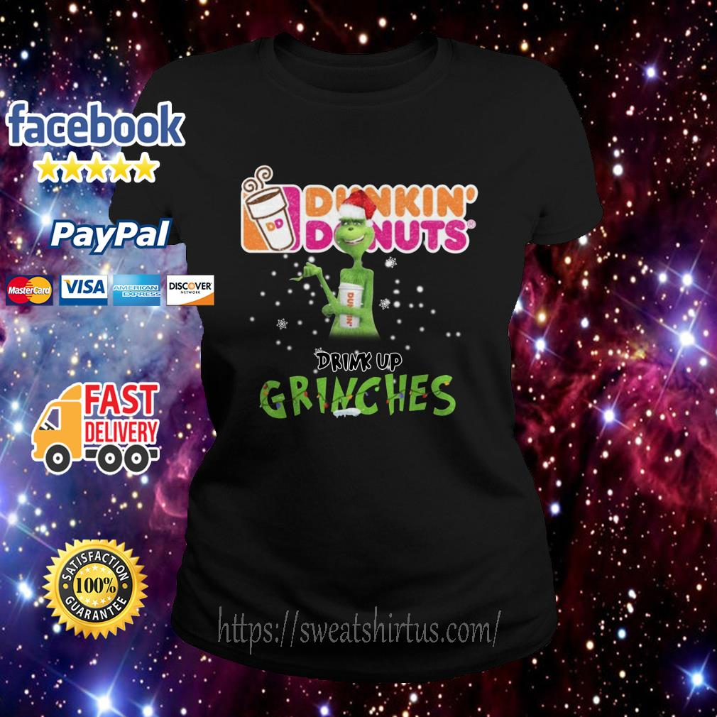 Grinch Santa Dunkin' Donuts drink up grinches Christmas Ladies Tee
