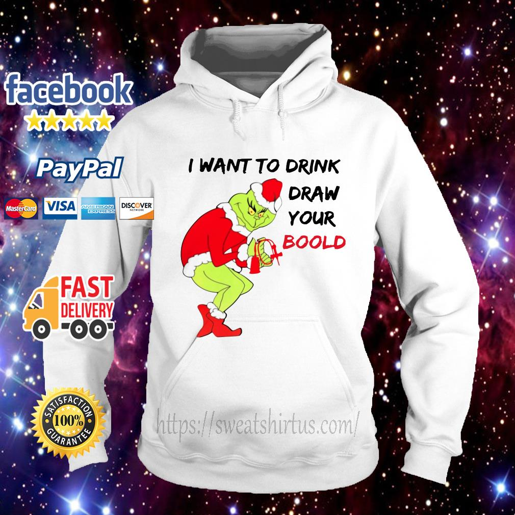Grinch Santa I want to drink draw your blood Hoodie