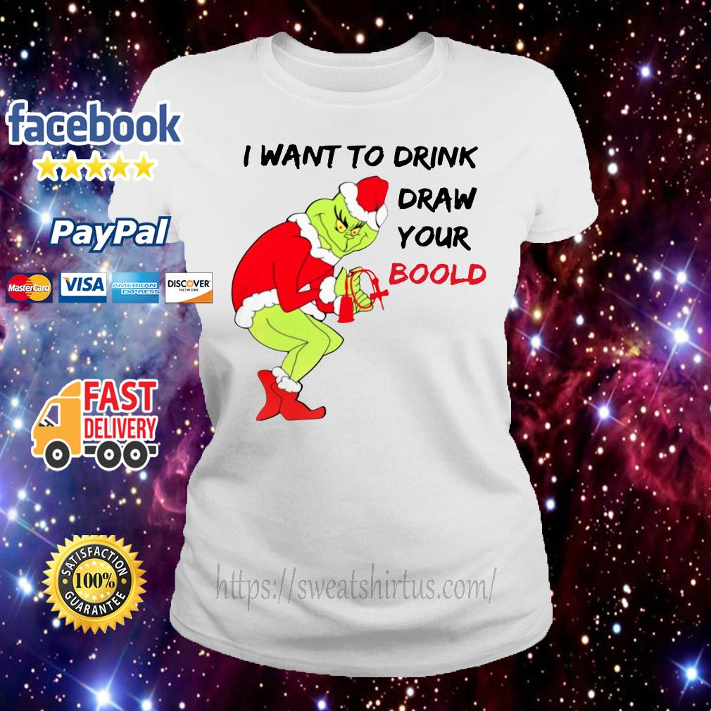 Grinch Santa I want to drink draw your blood Ladies Tee