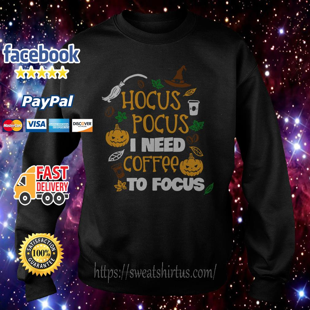 Hocus Pocus I need coffee to Focus Halloween Sweater