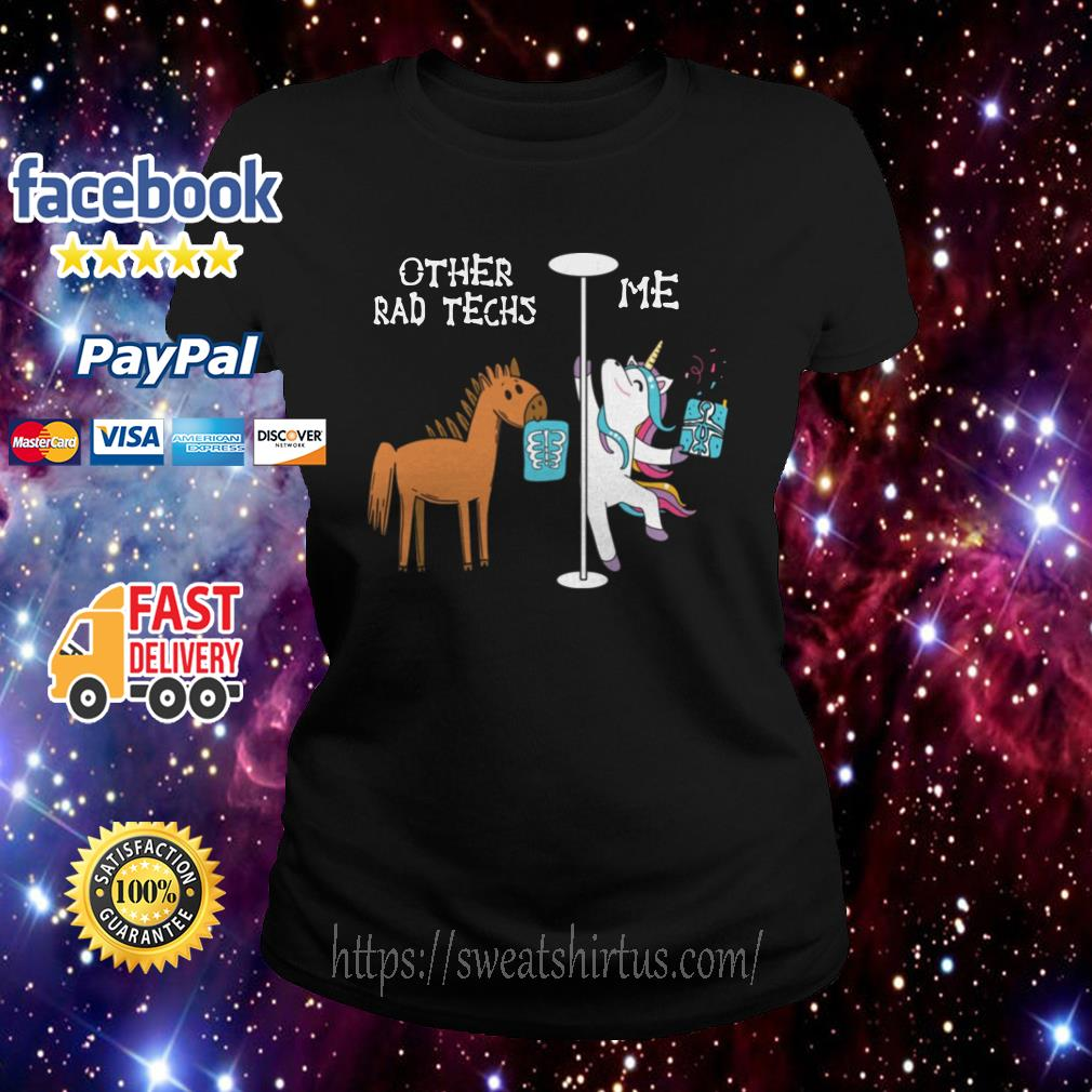Horse and Unicorn Other rad techs and Me Ladies Tee