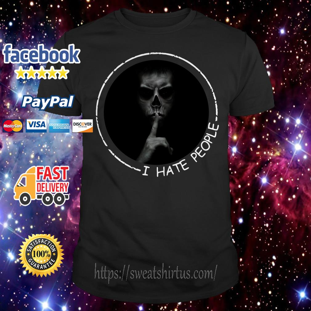 I hate people Most Evil Doctor shirt