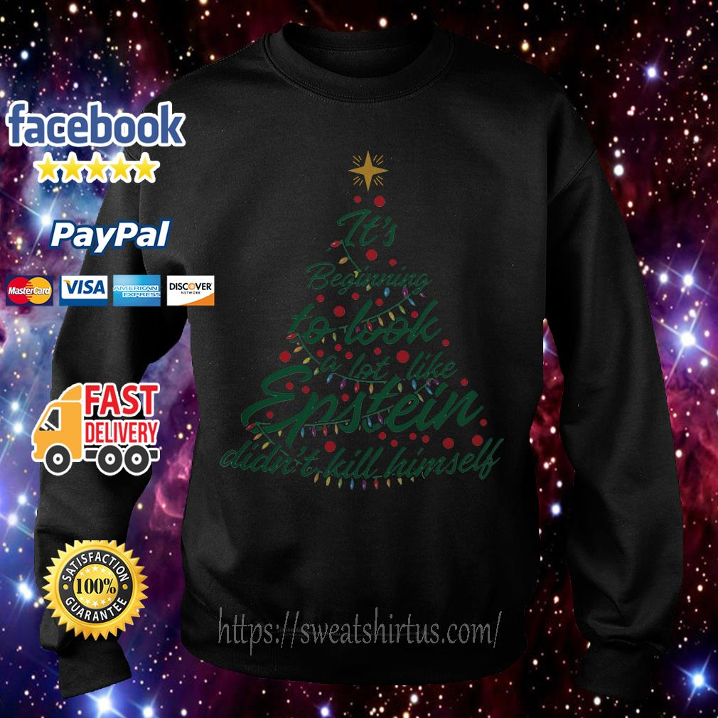 It's beginning to look a lot like Epstein didn't kill himself Christmas tree shirt, sweater
