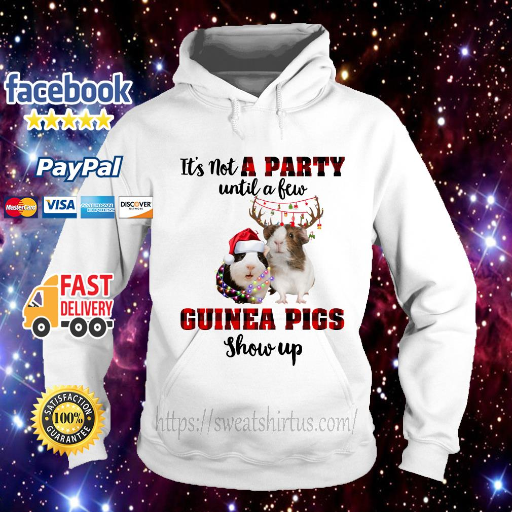It's not a Party until a Few Guinea Pigs show up Christmas Hoodie