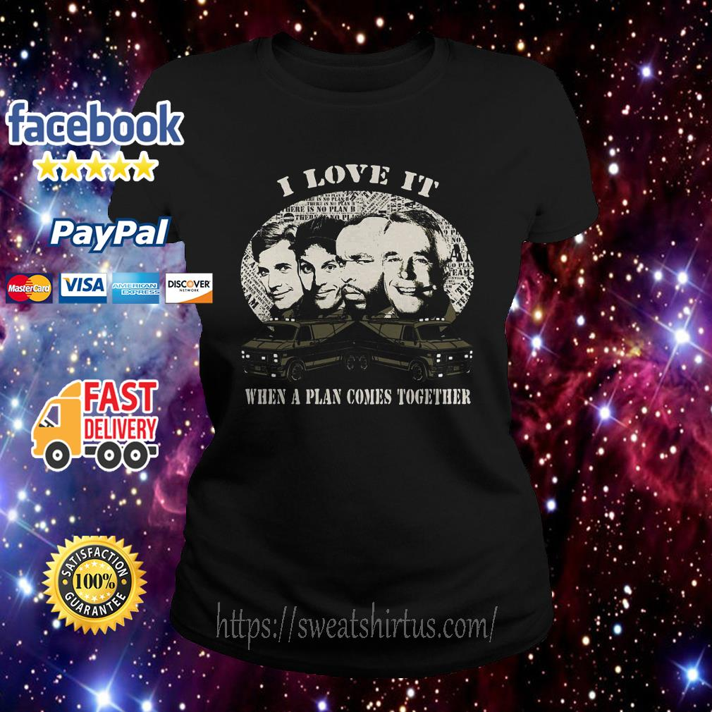 John Hannibal Smith I Love It When a plan comes together Ladies Tee
