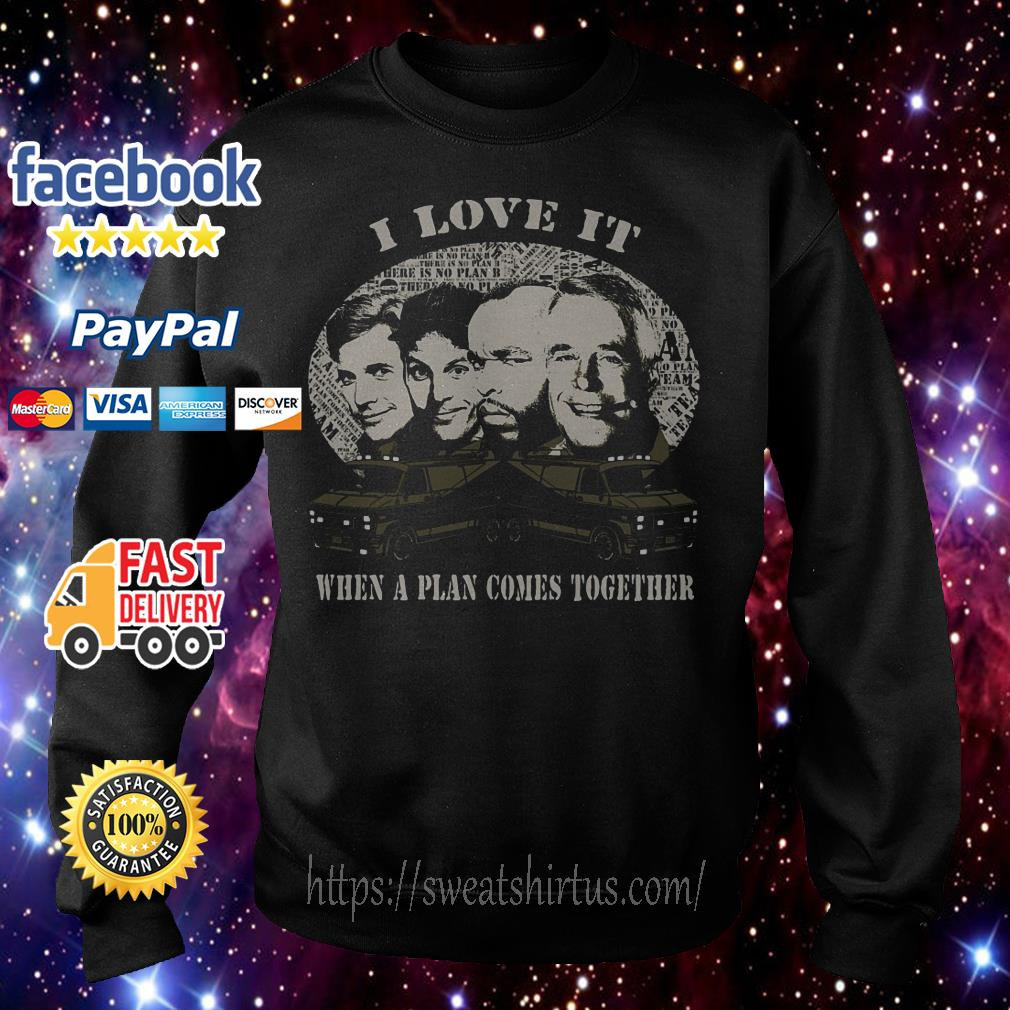 John Hannibal Smith I Love It When a plan comes together Sweater