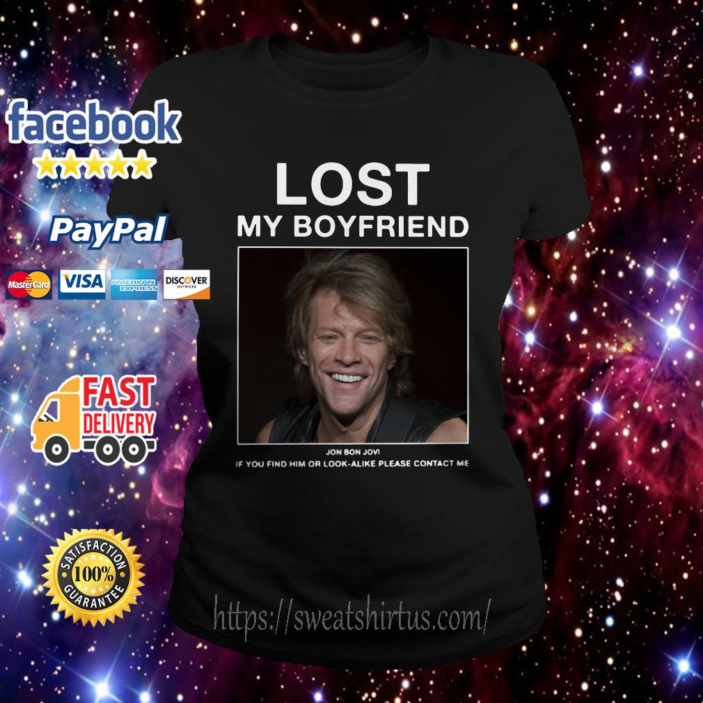 Jon Bon Jovi Lost My Boyfriend Ladies Tee