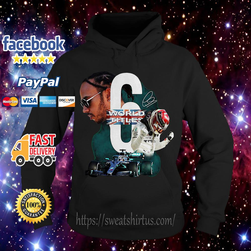 Lewis Hamilton 6 world titles signature Hoodie